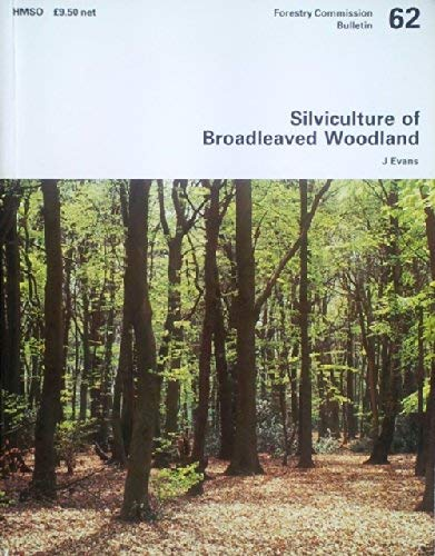 9780117101548: Silviculture of Broadleaved Woodland (Bulletin (FCBU))