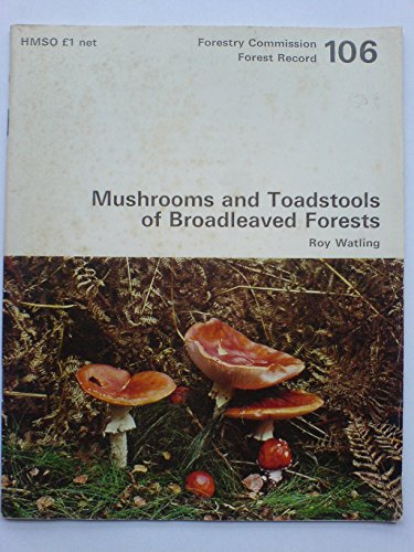 9780117101760: Mushrooms and Toadstools of Broadleaved Forests (Forest Record)