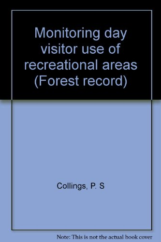 9780117101838: Monitoring day visitor use of recreational areas (Forest record)