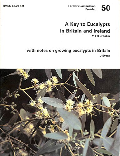 Key to Eucalypts in Britain and Ireland: Great Britain: Forestry