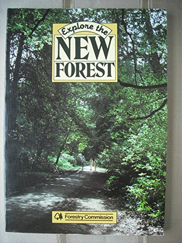 9780117101999: Explore the New Forest