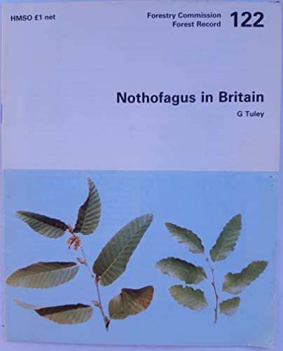 9780117102446: Nothofagus in Britain (Forest Record)