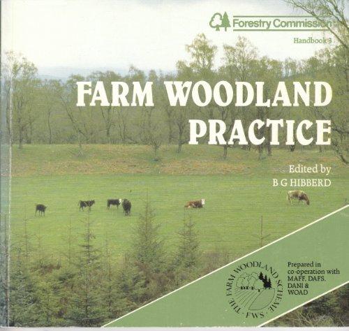 9780117102651: Farm Woodland Practice (Handbook Series)