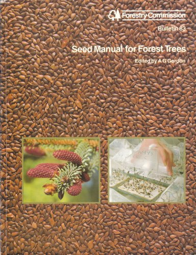 9780117102712: Seed Manual for Forest Trees (Bulletin)