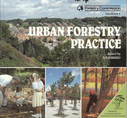 9780117102736: Urban Forestry Practice/Order No Mm2733 Hmso (Handbook Series)