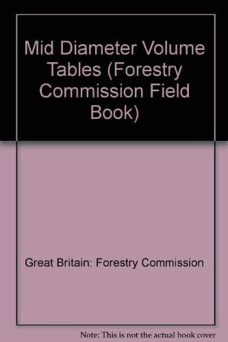9780117102873: Mid Diameter Volume Tables (Forestry Commission Field Book)