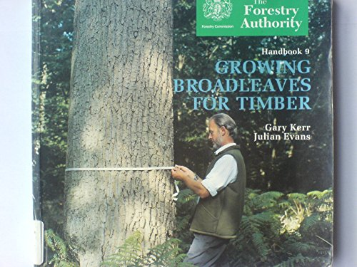 9780117103146: Growing Broadleaves for Timber (Management Handbook (FCHB))