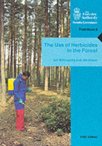 9780117103306: The Use of Herbicides in the Forest (Field Book)