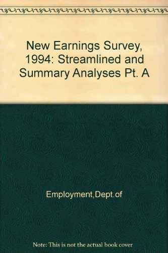9780117296374: New Earnings Survey, 1994: Streamlined and Summary Analyses Pt. A