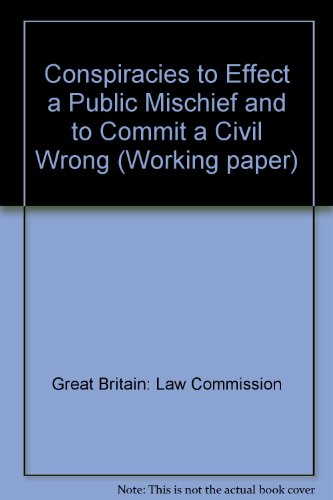 9780117300941: Conspiracies to Effect a Public Mischief and to Commit a Civil Wrong (Working paper)