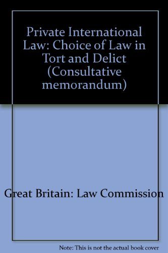 9780117301689: Private International Law: Choice of Law in Tort and Delict (Working paper / Law Commission)