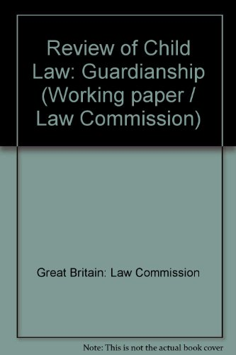 9780117301726: Review of Child Law: Guardianship (Working paper / Law Commission)