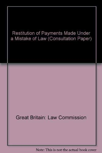 9780117302020: Restitution of Payments Made Under a Mistake of Law (Consultation Paper)
