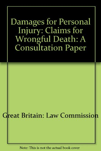 9780117302334: Damages for Personal Injury: Claims for Wrongful Death: A Consultation Paper