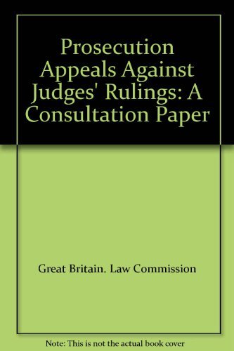 9780117302433: Prosecution Appeals Against Judges' Rulings: A Consultation Paper