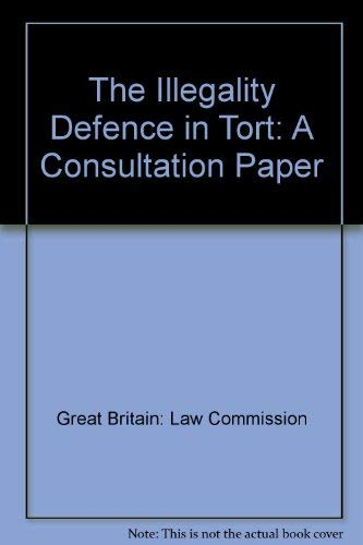 9780117302457: The Illegality Defence in Tort: A Consultation Paper
