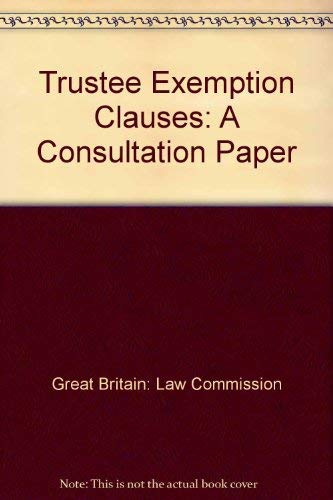 9780117302570: Trustee Exemption Clauses: A Consultation Paper