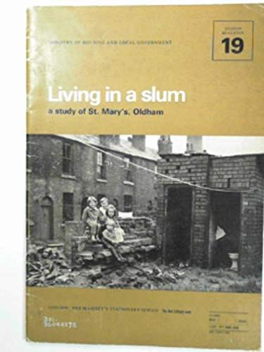 9780117500082: Living in a slum: A study of St. Mary's, Oldham (Ministry of Housing and Local Government. Design bulletin, 19)