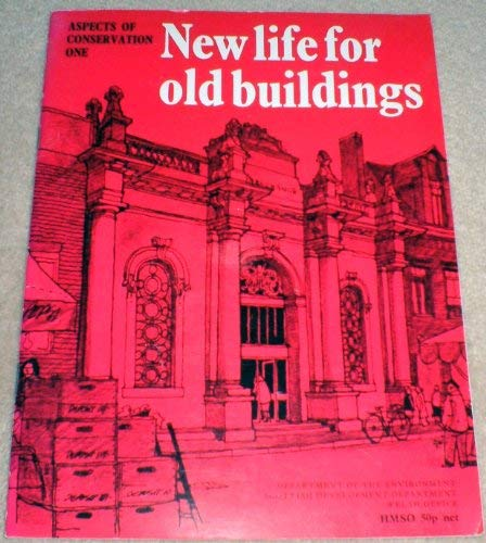 9780117503854: Aspects of Conservation: New Life for Old Buildings No. 1 (Aspects of conservation)