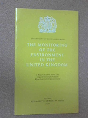 9780117507197: Monitoring of the Environment in the United Kingdom