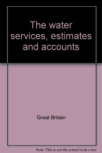 9780117507203: The water services - estimates and accounts