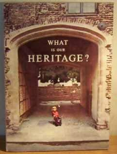 9780117509085: What is Our Heritage?: United Kingdom Achievements for European Architectural Heritage Year, 1975