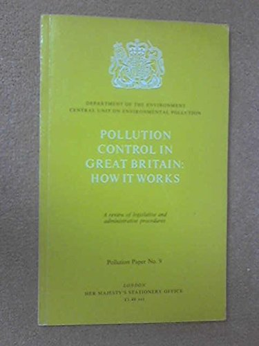 9780117511231: Pollution Control in Great Britain: How it Works (Pollution paper)