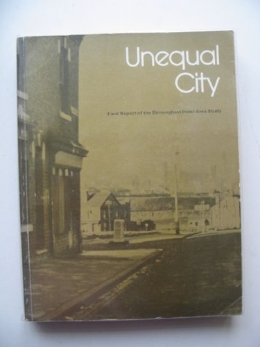 9780117511422: Unequal City: Final Report of the Birmingham Inner Area Study