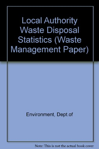 9780117514539: Local Authority Waste Disposal Statistics 1974-75 to 1977-78 (Waste Management Paper)