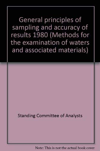 9780117514911: General principles of sampling and accuracy of results, 1980 (Methods for the examination of waters and associated materials)