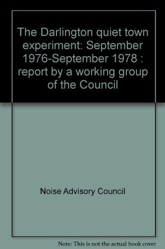 9780117515260: The Darlington quiet town experiment: September 1976-September 1978 : report