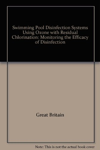 9780117516205: Swimming Pool Disinfection Systems Using Ozone with Residual Chlorination: Monitoring the Efficacy of Disinfection