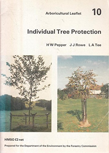 9780117517738: Individual Tree Protection (Arboricultural Leaflets)