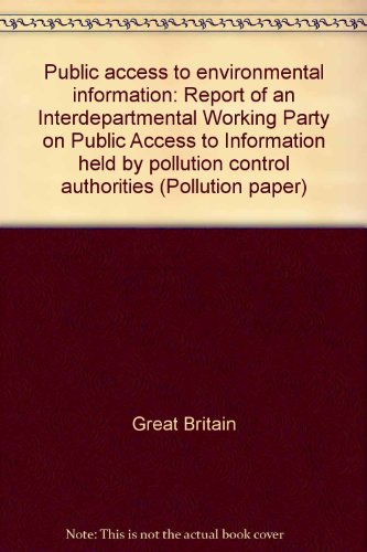 9780117518650: Public access to environmental information: Report of an interdepartmental working party on public access to information held by pollution control authorities (Pollution paper)