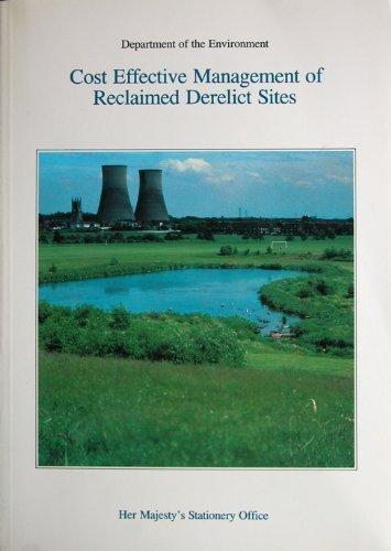 9780117522589: Cost Effective Management of Reclaimed Derelict Sites