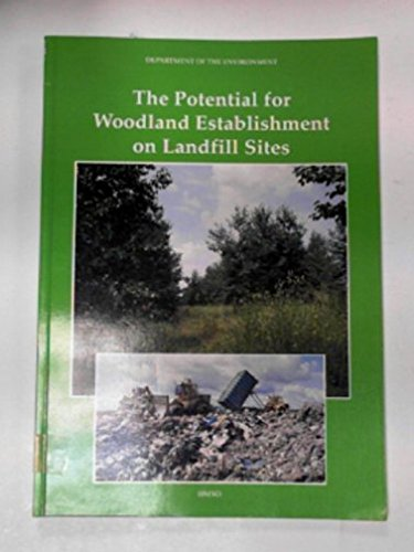 9780117526785: The Potential for Woodland Establishment on Landfill Sites