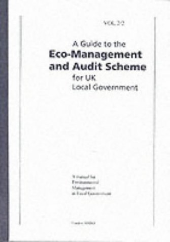 9780117527195: A Guide to the Eco-management and Audit Scheme for UK Local Government: A Manual for Environmental Management in Local Government