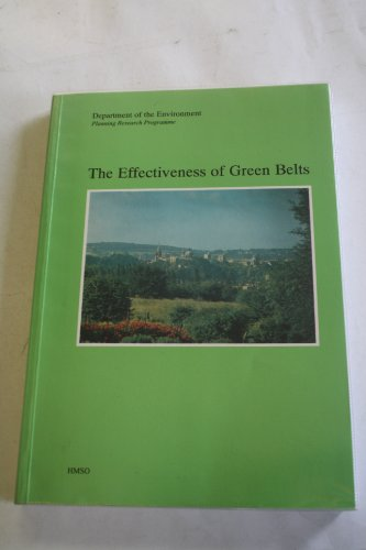 9780117527997: The Effectiveness of Green Belts (Planning Research Programme)