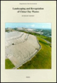 9780117528437: Landscaping and Revegetation of China Clay Wastes