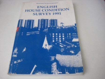 9780117528802: English House Condition Survey 1991