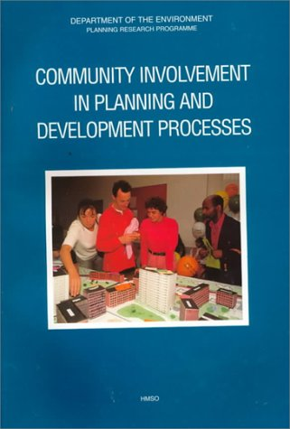 9780117530072: Community Involvement in Planning and Development Processes (Planning Research Programme)