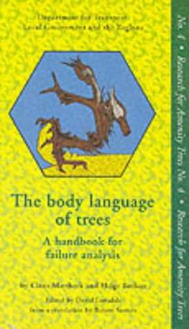 9780117530676: Body Language of Trees: A Handbook for Failure Analysis (Research for Amenity Trees)