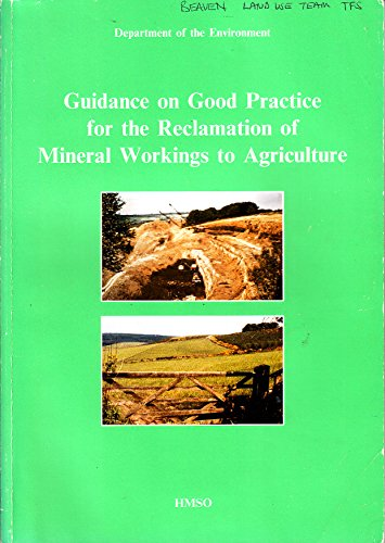 9780117531130: Guidance on Good Practice for the Reclamation of Mineral Workings to Agriculture