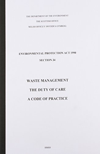 9780117532106: Waste Management: The Duty of Care : A Code of Practice