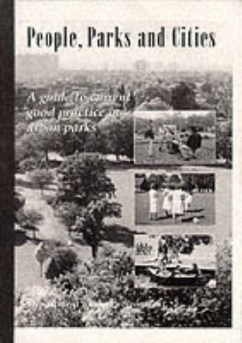 9780117532588: People, Parks and Cities: A Guide to Current Good Practice in Urban Parks