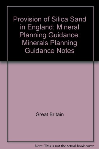 9780117533202: Provision of Silica Sand in England: Mineral Planning Guidance: Minerals Planning Guidance Notes