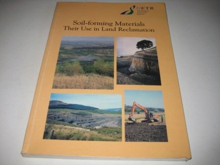 9780117534896: Soil-forming Materials: Their Use in Land Reclamation