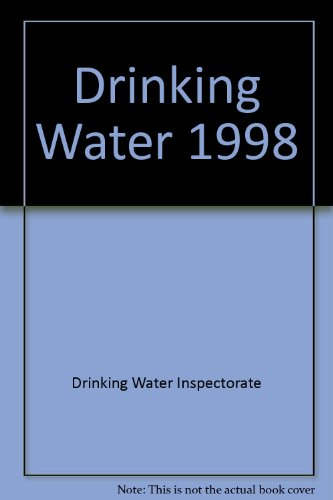 Drinking Water. 1998.: Drinking Water Inspectorate Staff