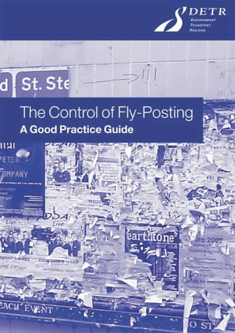 9780117535695: The Control of Fly-posting: A Good Practice Guide