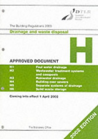 9780117536074: The Building Regulations 2000: Approved Documents H Drainage and Waste Disposal